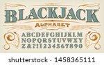 a vintage style font  blackjack ... | Shutterstock .eps vector #1458365111