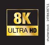 Vector of golden 8K Ultra HD symbol. High definition 8K resolution mark. Eps 10 vector illustration.