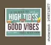 vintage summer adventure print... | Shutterstock .eps vector #1458712877