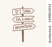 it's time for a new adventure... | Shutterstock .eps vector #1458810014