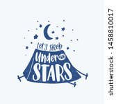 let's sleep under the stars... | Shutterstock .eps vector #1458810017