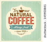 vintage coffee poster with... | Shutterstock .eps vector #145903841