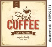 vintage coffee poster with... | Shutterstock .eps vector #145903871