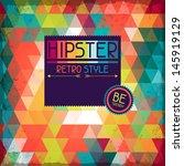 hipster background in retro... | Shutterstock .eps vector #145919129