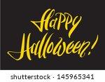 """""""happy halloween """" hand...   Shutterstock .eps vector #145965341"""