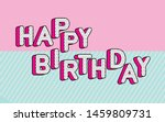 happy birthday banner text with ... | Shutterstock .eps vector #1459809731