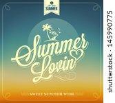 summer lovin typography... | Shutterstock .eps vector #145990775