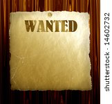 old wanted poster on wood  see  ... | Shutterstock . vector #14602732