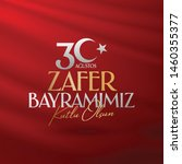 30 august zafer bayrami victory ... | Shutterstock .eps vector #1460355377