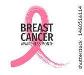 breast cancer awareness month... | Shutterstock .eps vector #1460516114