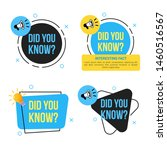 set of did you know banner with ... | Shutterstock .eps vector #1460516567