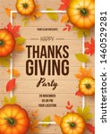 happy thanksgiving day party... | Shutterstock .eps vector #1460529281