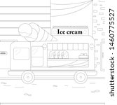 ice cream car linear  building... | Shutterstock .eps vector #1460775527