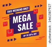 sale banner design  mega sale... | Shutterstock .eps vector #1461587927