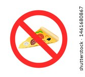 fast food prohibition sign on... | Shutterstock . vector #1461680867