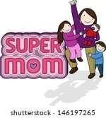 super mom | Shutterstock .eps vector #146197265