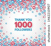 thank you 1000 followers... | Shutterstock .eps vector #1462210907