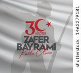 30 august zafer bayrami victory ... | Shutterstock .eps vector #1462279181