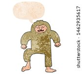 Stock photo cartoon bigfoot with speech bubble in grunge distressed retro textured style 1462935617