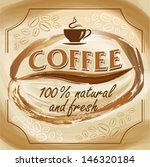 coffee poster. artistic... | Shutterstock .eps vector #146320184