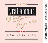 vrai amour pour toujours  true... | Shutterstock .eps vector #1463211731