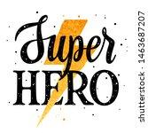 superhero typography for... | Shutterstock .eps vector #1463687207