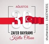 30 agustos zafer bayrami vector ... | Shutterstock .eps vector #1463749331