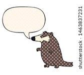 cartoon badger with speech... | Shutterstock . vector #1463837231