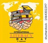 international literacy day  8... | Shutterstock .eps vector #1464302297