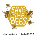save the bees design with text | Shutterstock .eps vector #1464612857