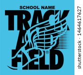 track and field team design... | Shutterstock .eps vector #1464617627