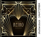 art deco vintage patterns and... | Shutterstock .eps vector #1464729884