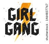 slogan illustration for girl t... | Shutterstock .eps vector #1464837767