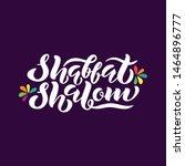 shabbat shalom hand lettering...   Shutterstock .eps vector #1464896777