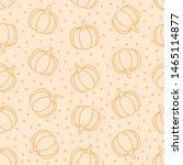 seamless pattern with pumpkins... | Shutterstock .eps vector #1465114877