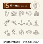 hiring line icon set. team ... | Shutterstock .eps vector #1465318064