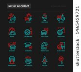 car accident thin line icons... | Shutterstock .eps vector #1465429721