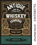 whiskey label for packing....   Shutterstock .eps vector #1465585751