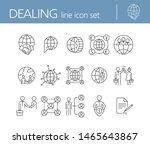 dealing line icon set. globe ... | Shutterstock .eps vector #1465643867