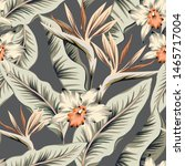 tropical strelitzia  orchid... | Shutterstock .eps vector #1465717004