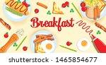 delicious breakfast on the... | Shutterstock .eps vector #1465854677