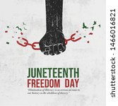juneteenth freedom day.... | Shutterstock .eps vector #1466016821