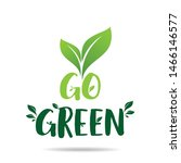 go green eco icon with leaves.... | Shutterstock .eps vector #1466146577