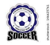 vector soccer badge   vector... | Shutterstock .eps vector #146625761