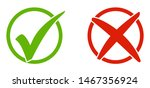 two icons  cross and tick in... | Shutterstock . vector #1467356924