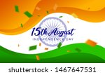 august 15 indian independence...   Shutterstock .eps vector #1467647531