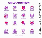 child adoption thin line icons... | Shutterstock .eps vector #1467685247
