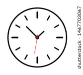 clock icon isolated on white... | Shutterstock .eps vector #1467703067
