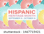 Hispanic Heritage Month September 15 - October 15. Background, poster, greeting card, banner design. Vector EPS 10