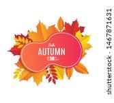 fall sale banner design. autumn ... | Shutterstock .eps vector #1467871631